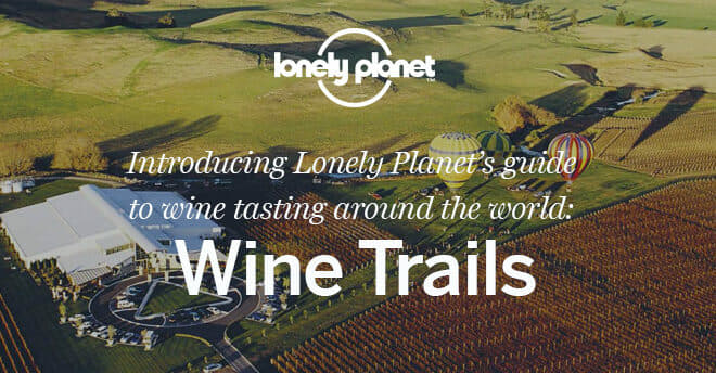 lonely planet Wine trails